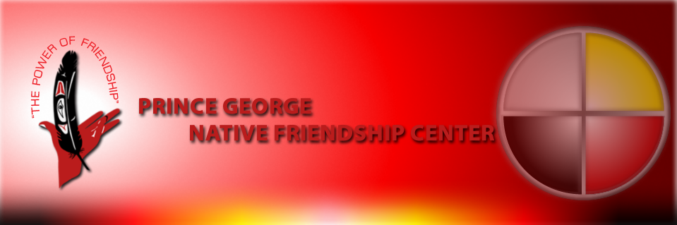 Prince George Native Friendship Center